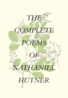 The Complete Poems of Nathaniel Hutner Cover Image