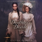 Deathless Divide Lib/E Cover Image