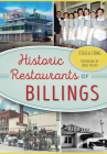 Historic Restaurants of Billings (American Palate) Cover Image