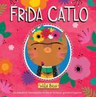 Wild Bios: Frida Catlo Cover Image