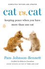 Cat vs. Cat: Keeping Peace When You Have More Than One Cat Cover Image