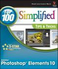 Photoshop Elements 10 Top 100 Simplified Tips & Tricks Cover Image