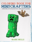 Coloring Book For Minecrafters: An Unofficial Minecraft Coloring Book For Kids Cover Image