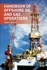 Handbook of Offshore Oil and Gas Operations Cover Image