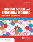 Teaching Social and Emotional Learning in Health Education Cover Image