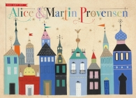 The Art of Alice and Martin Provensen Cover Image