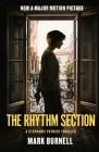 The Rhythm Section: A Stephanie Patrick Thriller (Stephanie Patrick Thrillers #1) Cover Image