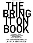 The Bring It On Book: Screenplay / How-To + Never-Before-Seen Scenes, Together Forever for the Very First Time Cover Image