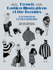 French Fashion Illustrations of the Twenties: 634 Cuts from La Vie Parisienne (Dover Pictorial Archives) Cover Image