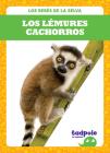 Los Lémures Cachorros (Lemur Pups) Cover Image