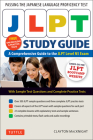 Jlpt Study Guide: The Comprehensive Guide to the Jlpt Level N5 Exam (Free MP3 Audio Recordings and Printable Extras) Cover Image