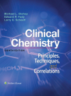 Clinical Chemistry: Principles, Techniques, Correlations Cover Image