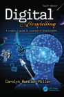Digital Storytelling 4e: A creator's guide to interactive entertainment Cover Image
