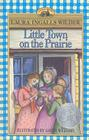 Little Town on the Prairie (Little House (Original Series Prebound)) Cover Image