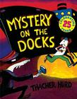 Mystery on the Docks 25th Anniversary Edition Cover Image