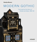 Modern Gothic: The Inventive Furniture of Kimbel and Cabus, 1863–82 Cover Image