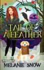 Tail of a Feather: Paranormal Cozy Mystery Cover Image