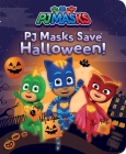 PJ Masks Save Halloween! Cover Image
