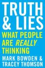 Truth and Lies: What People Are Really Thinking Cover Image