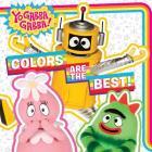 Colors Are the Best! (Yo Gabba Gabba!) Cover Image