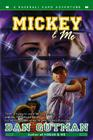 Mickey & Me (Baseball Card Adventures) Cover Image