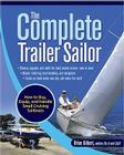 The Complete Trailer Sailor: How to Buy, Equip, and Handle Small Cruising Sailboats Cover Image