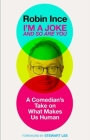 I'm a Joke and So Are You: Reflections on Humour and Humanity Cover Image