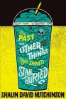 The Past and Other Things That Should Stay Buried Cover Image
