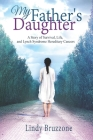 My Father's Daughter: A Story of Survival, Life, and Lynch Syndrome Hereditary Cancers (2019 Revised Edition) Cover Image