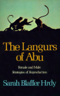 The Langurs of Abu: Female and Male Strategies of Reproduction Cover Image
