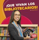 ¡Que Vivan Los Bibliotecarios! (Hooray for Librarians!) Cover Image
