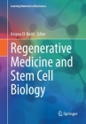 Regenerative Medicine and Stem Cell Biology (Learning Materials in Biosciences) Cover Image