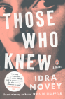 Those Who Knew: A Novel Cover Image