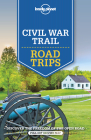 Lonely Planet Civil War Trail Road Trips Cover Image