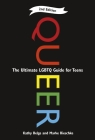 Queer, 2nd Edition: The Ultimate LGBTQ Guide for Teens Cover Image