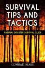 Survival Tips and Tactics: Natural Disaster Survival Guide Cover Image