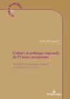 Culture Et Politique Régionale de l'Union Européenne: Acteurs Et Dynamiques d'Un Cadre d'Intervention Inopérant: La Région Sicile (Action Publique / Public Action #18) Cover Image