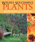 Wildly Successful Plants: Northern California Cover Image