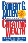 Creating Wealth: Retire in Ten Years Using Allen's Seven Principles Cover Image