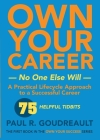 Own Your Own Career-No One Else Will: The first book in the Own Your Success series Cover Image