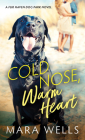 Cold Nose, Warm Heart Cover Image