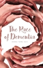 The Race of Dementia Cover Image