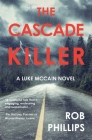 The Cascade Killer: A Luke McCain Novel Cover Image