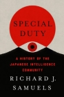 Special Duty: A History of the Japanese Intelligence Community Cover Image