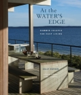 At the Water's Edge: Summer escapes for easy living Cover Image