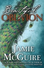 Beautiful Oblivion: A Novel (The Maddox Brothers Series) Cover Image