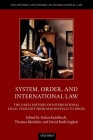 System, Order, and International Law: The Early History of International Legal Thought from Machiavelli to Hegel Cover Image