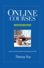 Online Courses: How to Create Freedom by Teaching Your Gift Cover Image