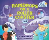 Raindrops on a Roller Coaster: Hail (Bel the Weather Girl) Cover Image