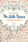The Little Prince Coloring Book: Beautiful images for you to color and enjoy... Cover Image